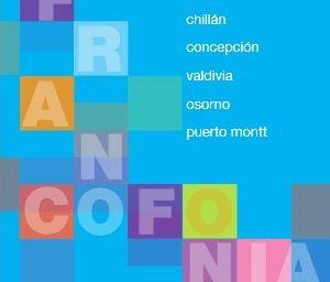 12ème Semaine de la Francophonie du 20 au 31 mars 2014 au Chili
