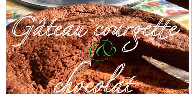 Gâteau au chocolat sans beurre ... mais avec des courgettes !