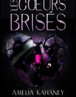 Brokenhearted, tome 1 : les coeurs brisés
