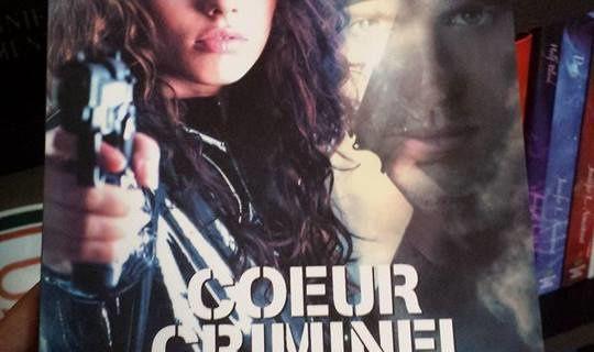 Coeur criminel, tome 1 : affectation