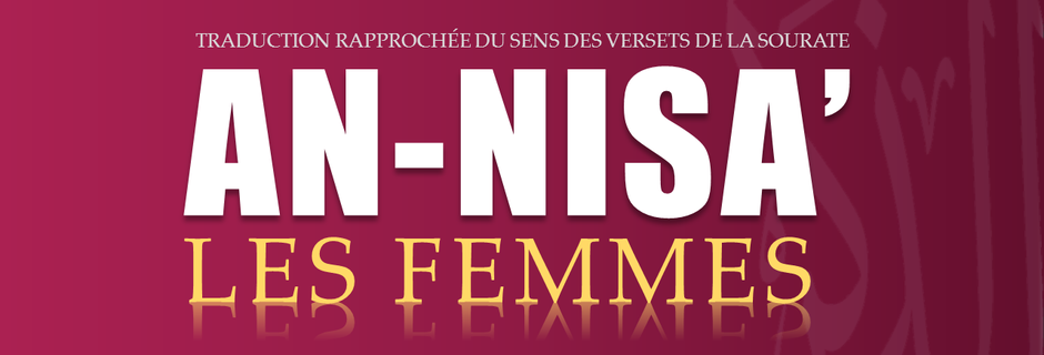 Tr. Sourate 4 : Les Femmes (An-Nisa')