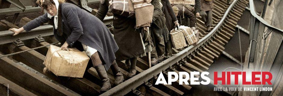 Le documentaire Après Hitler, ce dimanche 8 mai 2016 à 20h55 sur France 2