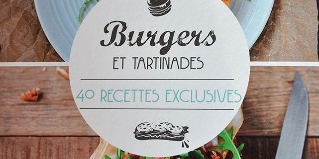 Le livre Burgers et Tartinades : Les recettes du Bread and Burger à faire chez vous!