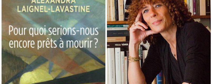 Plus l'islam radical nous tue pour ce que nous sommes, plus on lui déclare la paix, Alexandra Laignel-Lavastine
