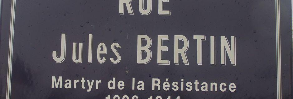 Un nom, un résistant : Jules BERTIN de Gannat