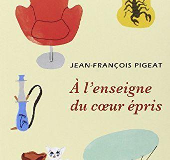 A l'enseigne du cœur épris de Jean-François Pigeat (2015)