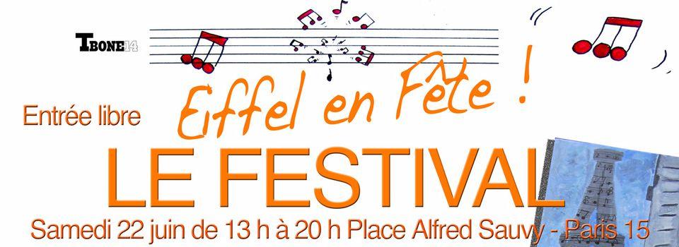 Festival Eiffel en Fête!  Samedi 22 juin - Entrée Libre