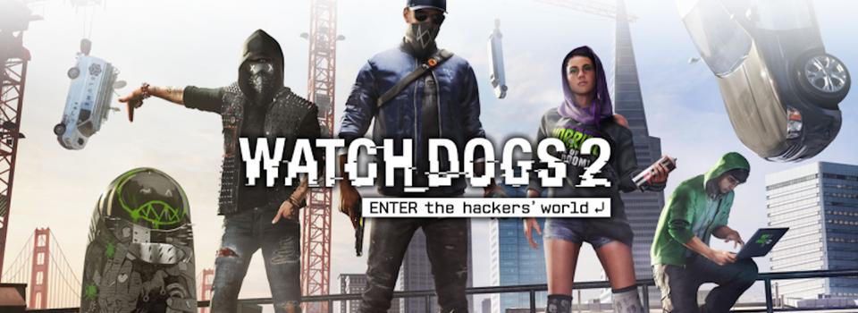 Découvrez l'univers de Watch Dogs 2
