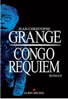 Congo Requiem / Jean-Christophe Grangé