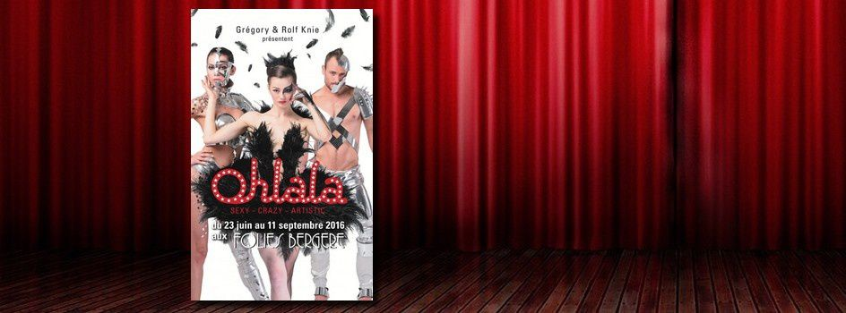 #Spectacle - 'Ohlala, le show Sexy-Crazy-Artistic'