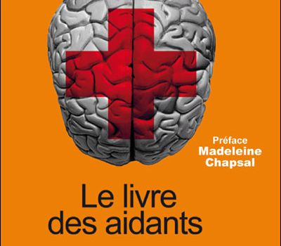Alzheimer, le livre de référence: Marthe Mercadier Alzheimer