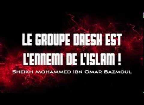 Le groupe Daesh est l'ennemi de l'Islam ! Sheikh Mohammed Bazmoul