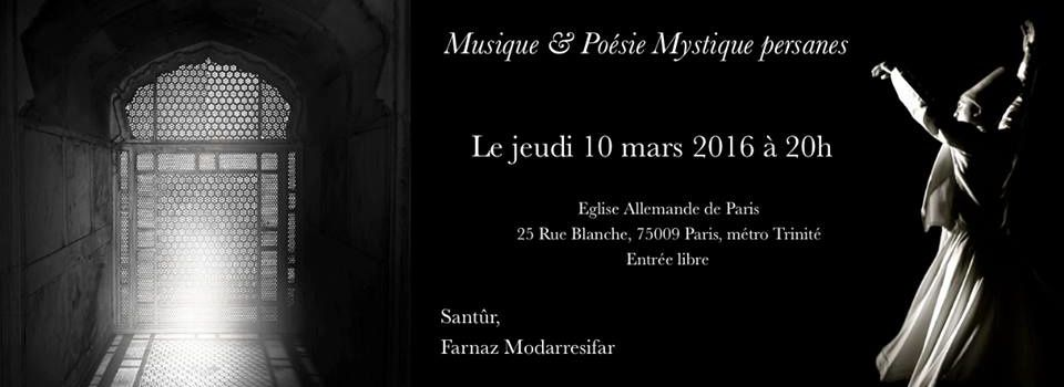 Lectures de poésies et musique mystique persanes à Paris le 10 mars 2016.
