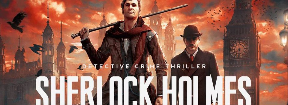 Premier trailer de gameplay pour Sherlock Holmes: The Devil's Daughter