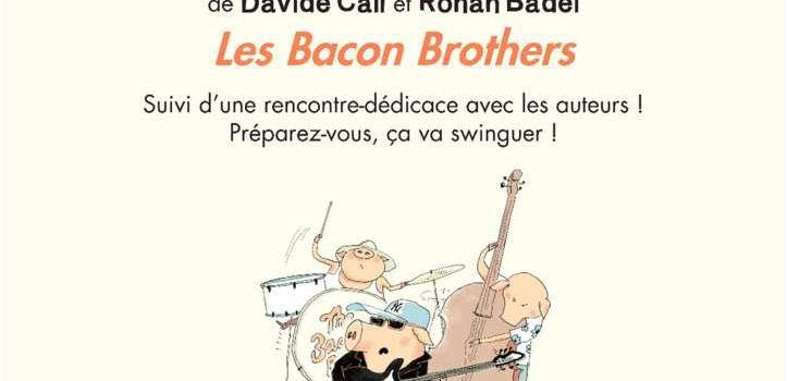 11/9/16 : Les Bacon Brothers - concert + dédicaces