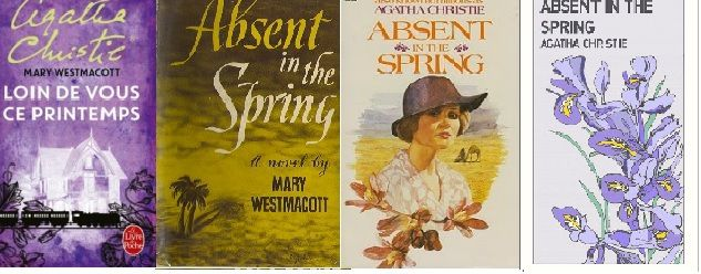 Absent in the spring - Agatha Christie