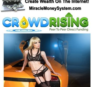 Crowd Rising-- The New Perspective of Earning Money!