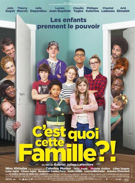 Affiche du film : C'est quoi cette famille ?