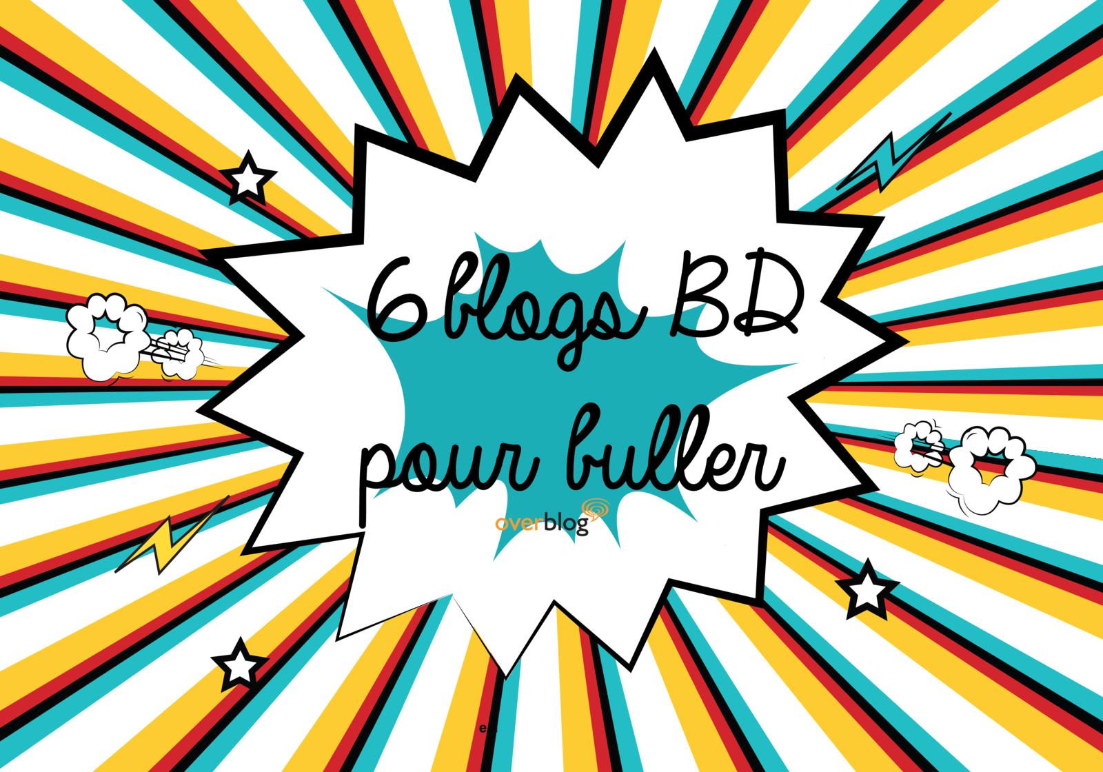 6 blogs BD à suivre !