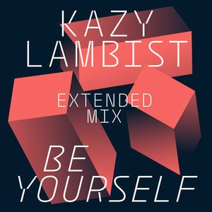 Nouveau Son: Be Yourself Kazy Lambist