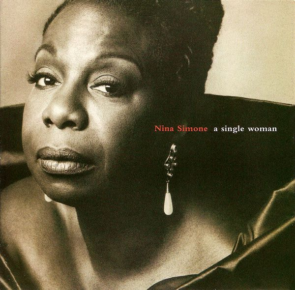 Album Culte: A Single Woman Nina Simone