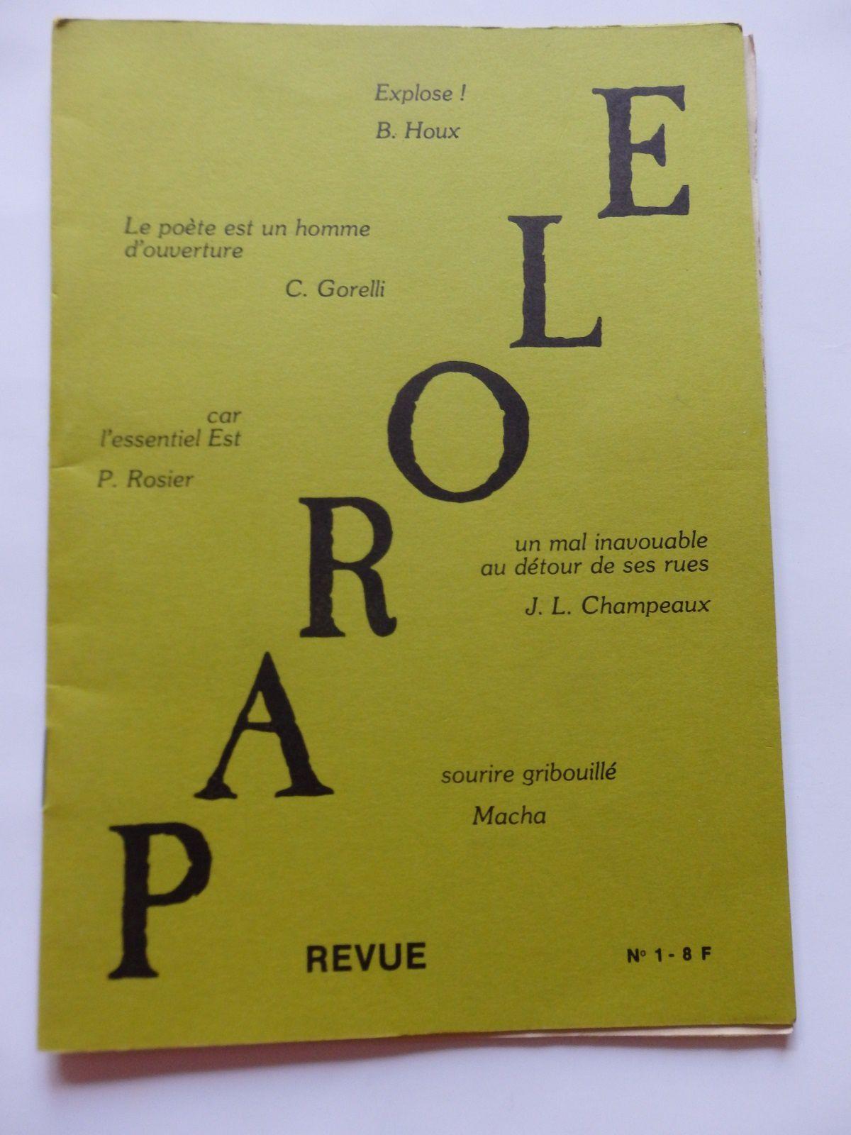 Le premier numéro de la revue Parole au Mans fondée en 1979 par Christian Gorelli, Philippe Rozier et Bruno Houx.