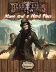 Savage Worlds Deadlands Reloaded Stone Hard Place