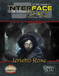Savage Worlds Interface Zero Scenario Jericho Rose
