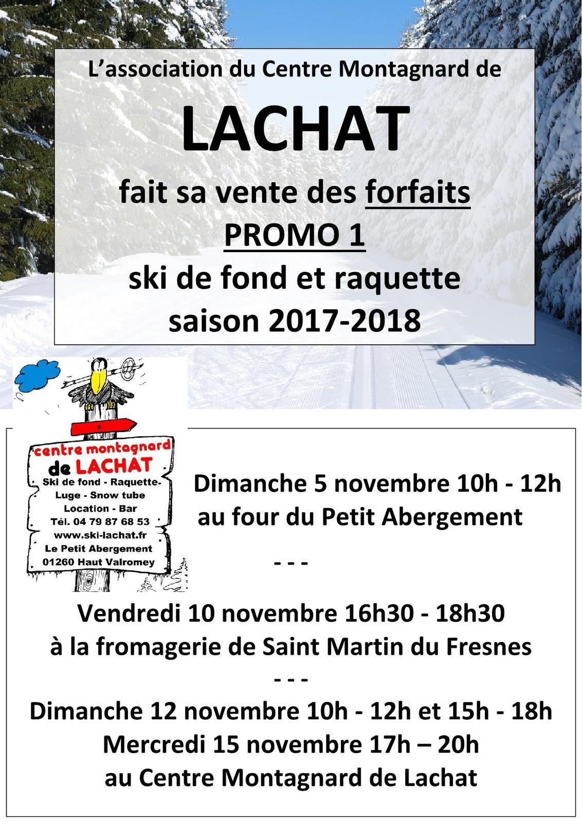 Vente forfaits promo - Centre montagnard de Lachat.