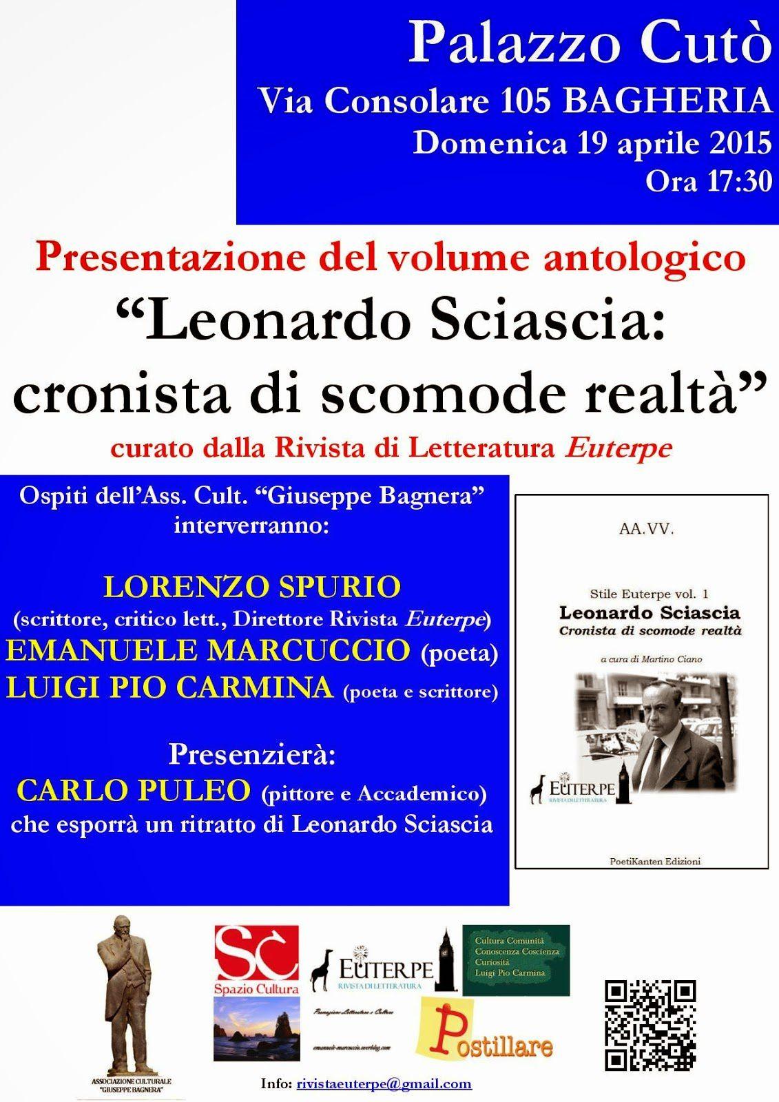 Bagheria (PA), 19-4-2015: si è presentato «Leonardo Sciascia. Cronista di scomode realtà»