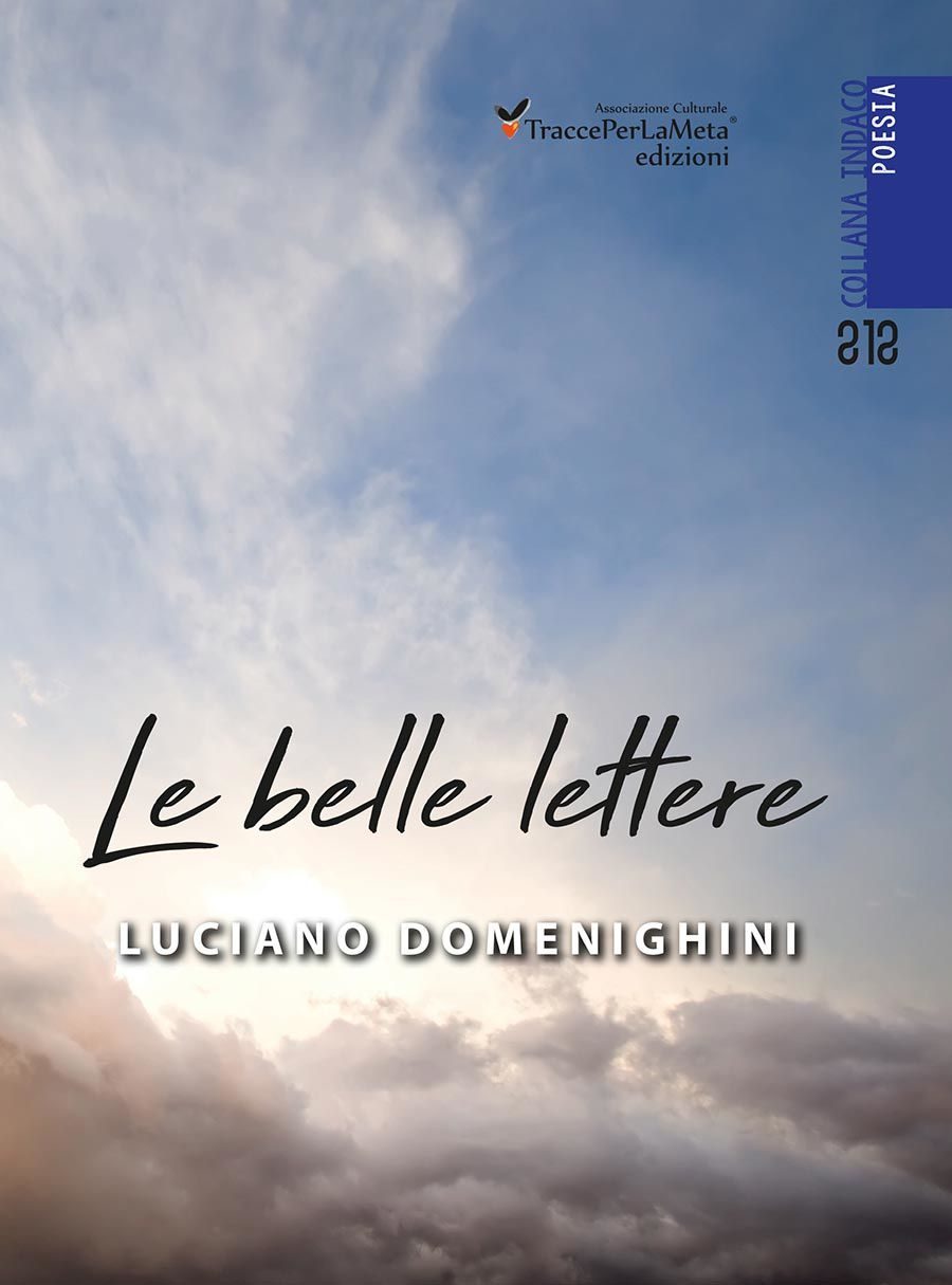 le belle lettere Luciano Domenighini