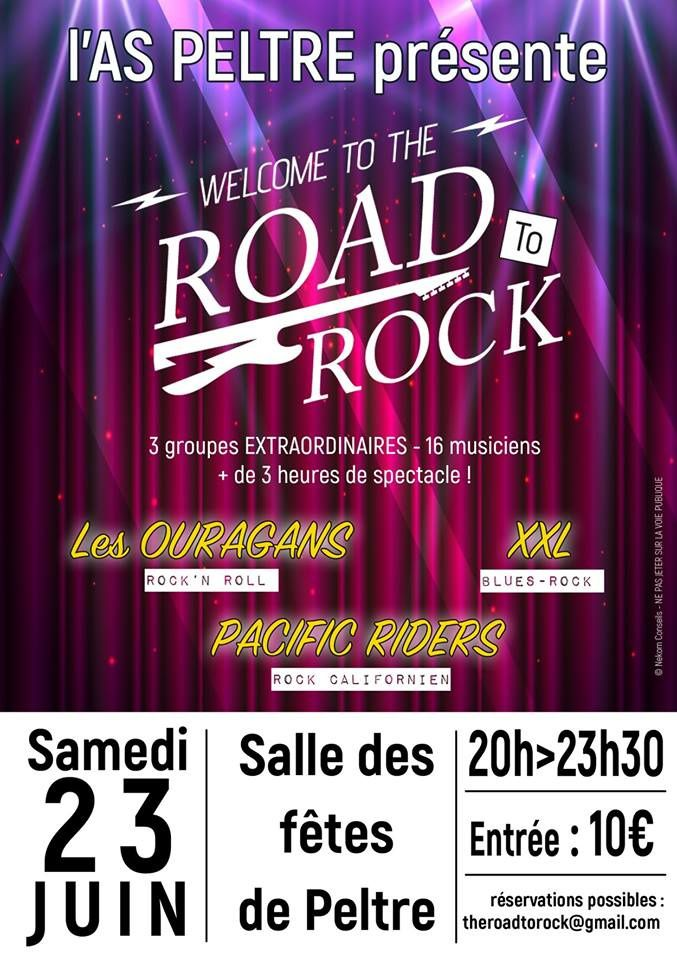 Peltre Welcome to the road to Rock le 23 juin
