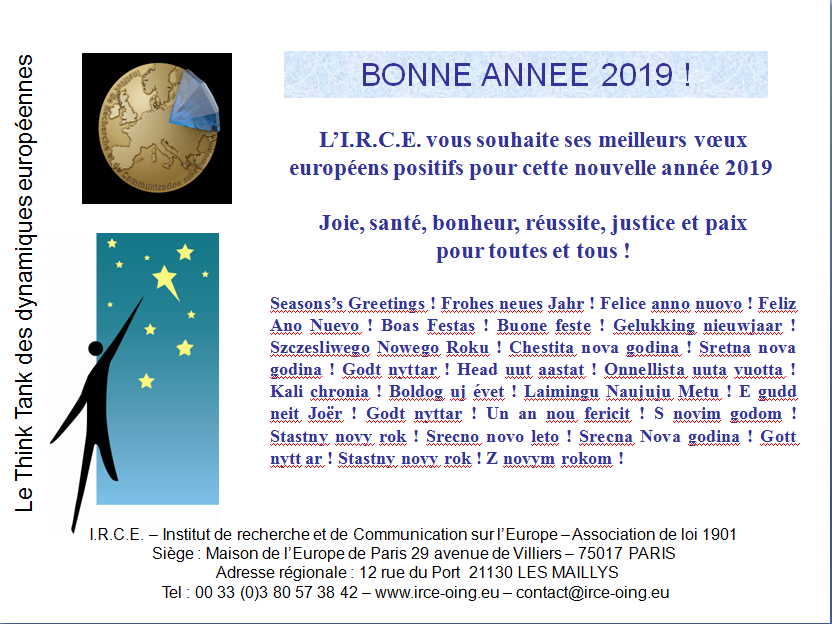VOEUX I.R.C.E. 2019 Seasons's Greetings! Frohes neues Jahr! Felice anno nuovo!