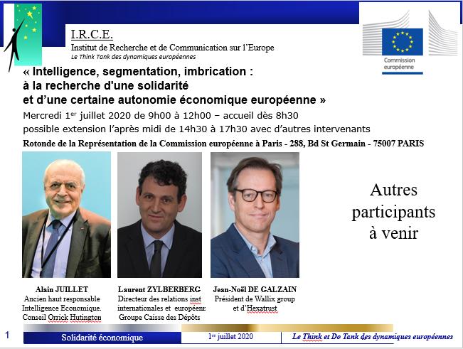 REPORT  : «Intelligence, segmentation, imbrication :  à la recherche d'une solidarité et d'une certaine autonomie économique et industrielle européenneunie dans la diversité »