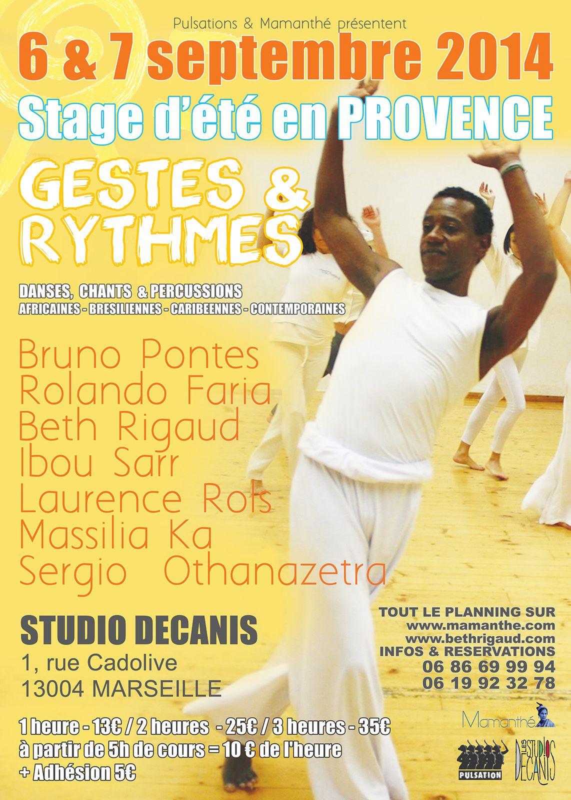 """Du 06 au 07/09/14 - Stage d'été en Provence """"Gestes & Rythmes"""" - Marseille"""