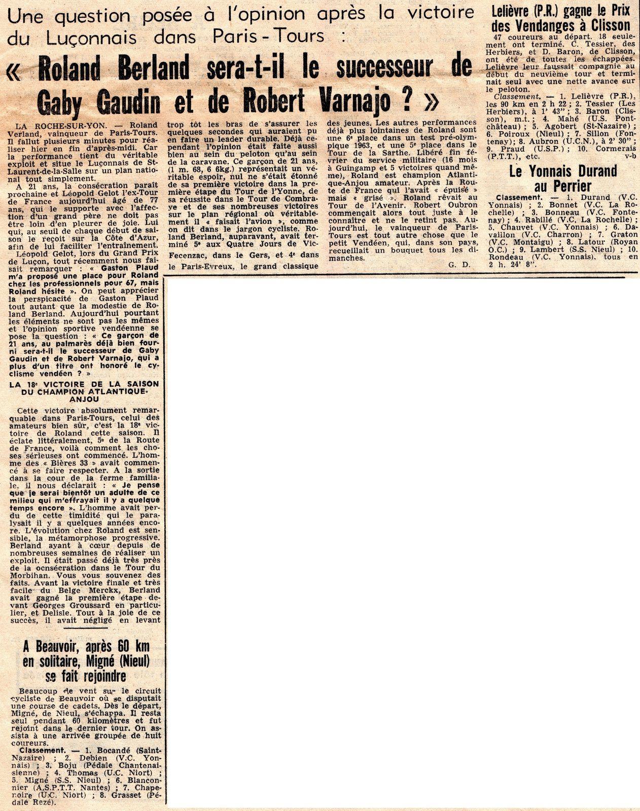 Roland Berland, en 1966 et 1967, en amateur gagnait 22 courses par an.