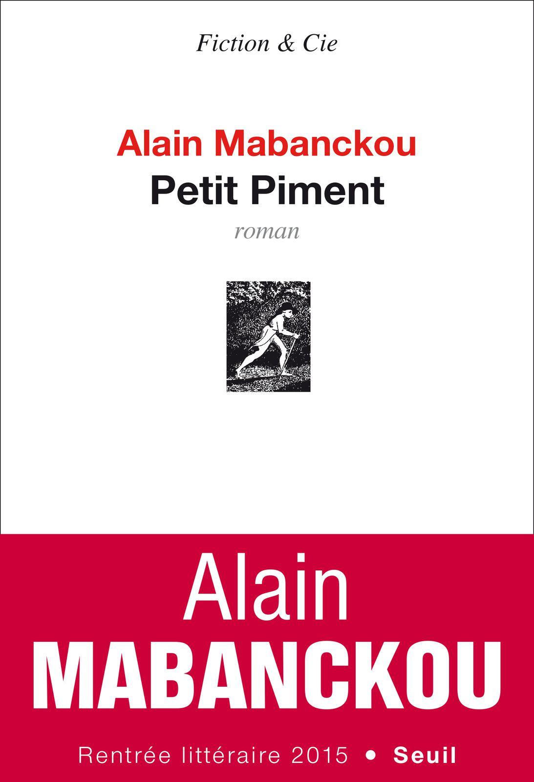 Petit Piment, Alain Mabanckou, éditions du Seuil