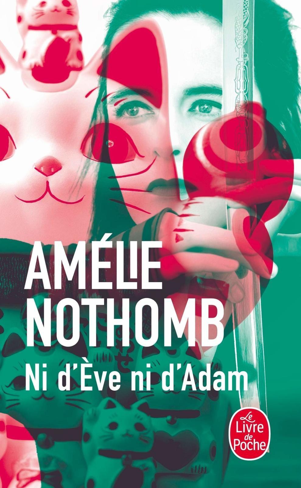 Chronique : Ni d'Ève ni d'Adam, Amélie Nothomb