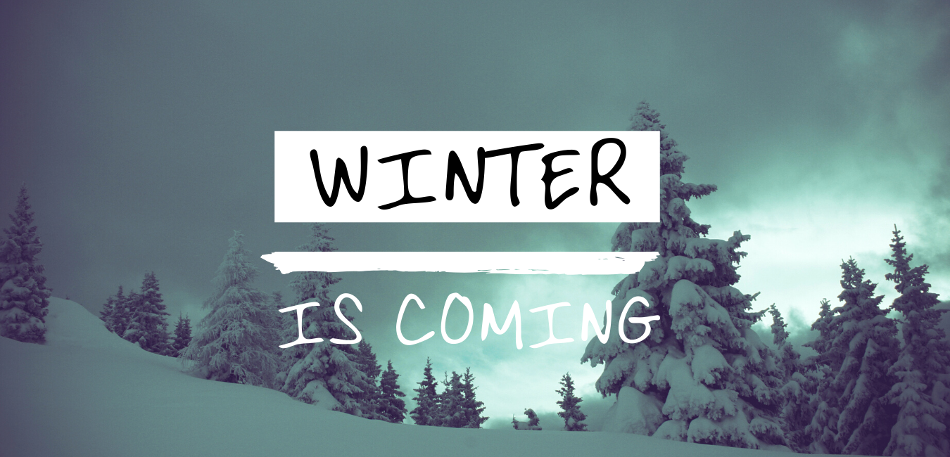 Winter is coming ?