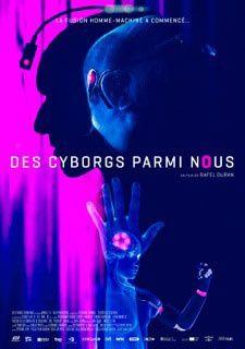 DES CYBORGS PARMI NOUS
