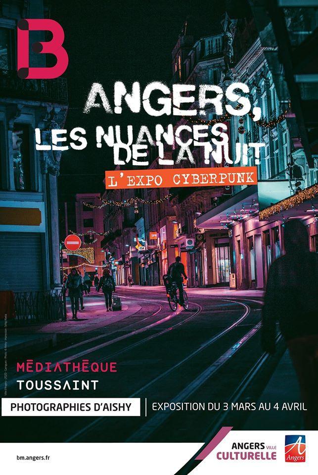 Angers, Les Nuances De La Nuit - L'expo Cyberpunk