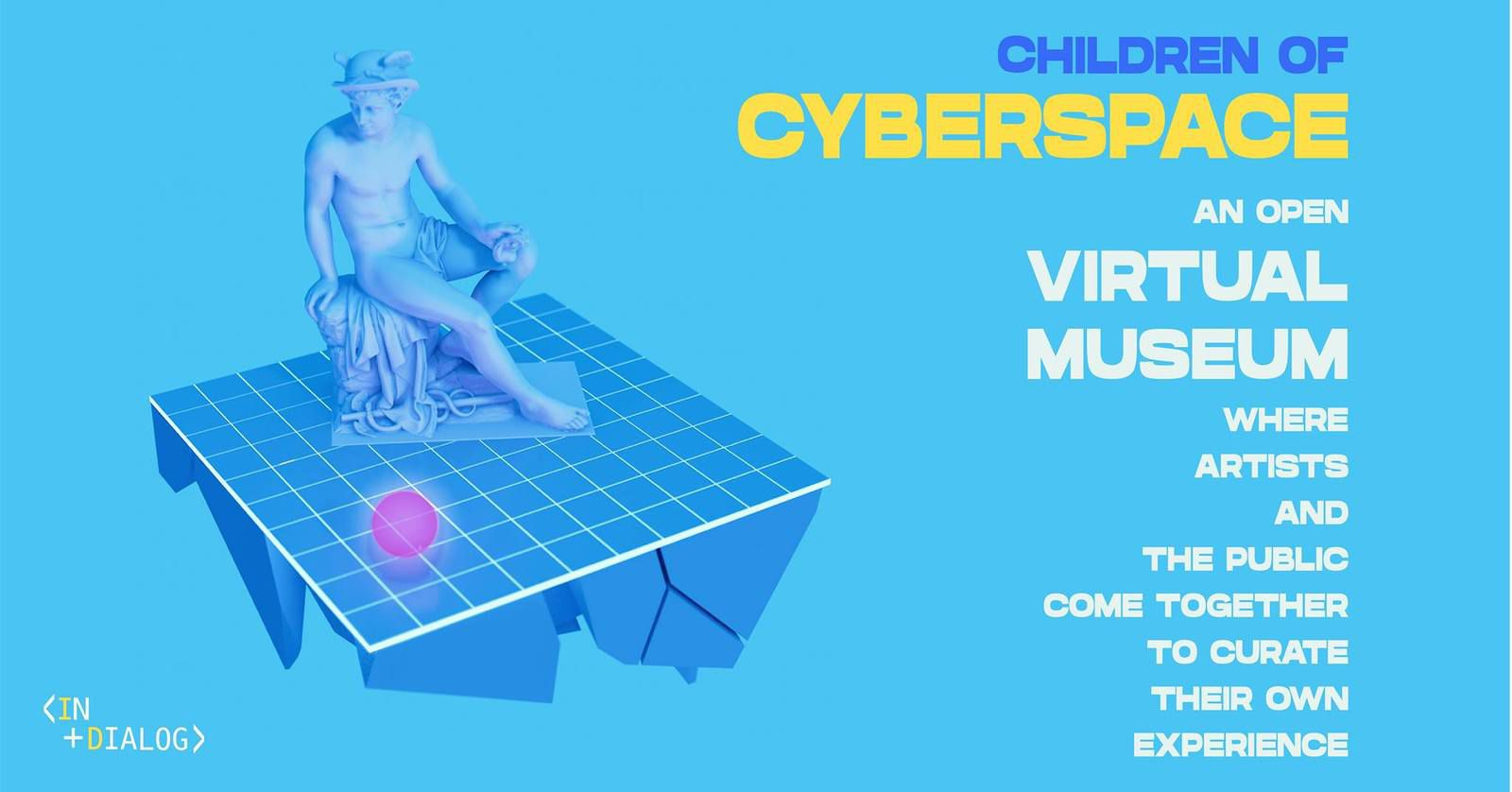 A Gallery in the Clouds - Children of Cyberspace