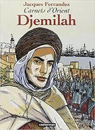 Carnets d'orients de Jacques Ferrandez sur l'Algérie de 1830 à 1962 en 10 tomes.