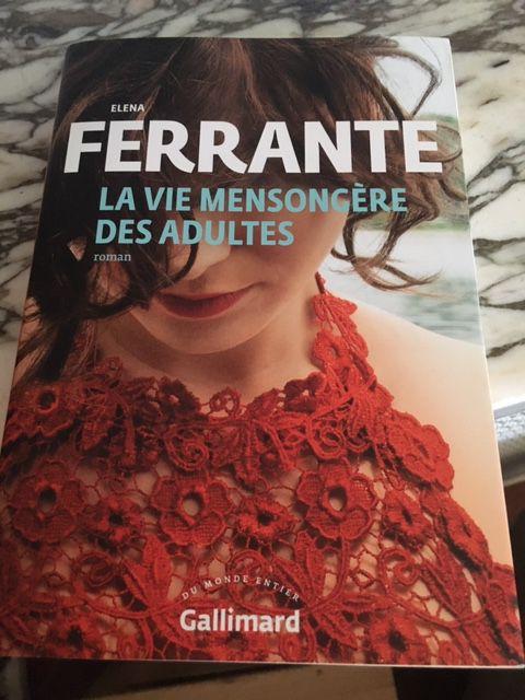 Elena Ferrante, La Vie mensongère des adultes