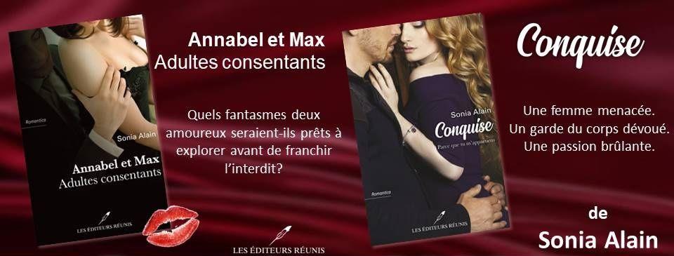 """""""Annabel et Max, adultes consentants"""", Sonia Alain, Les Éditeurs Réunis, 2016   """"Conquise"""", Sonia Alain, Les Éditeurs réunis, 2019"""
