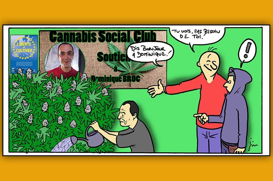 Cannabis : Dominique Broc, victime d'une politique archaïque.