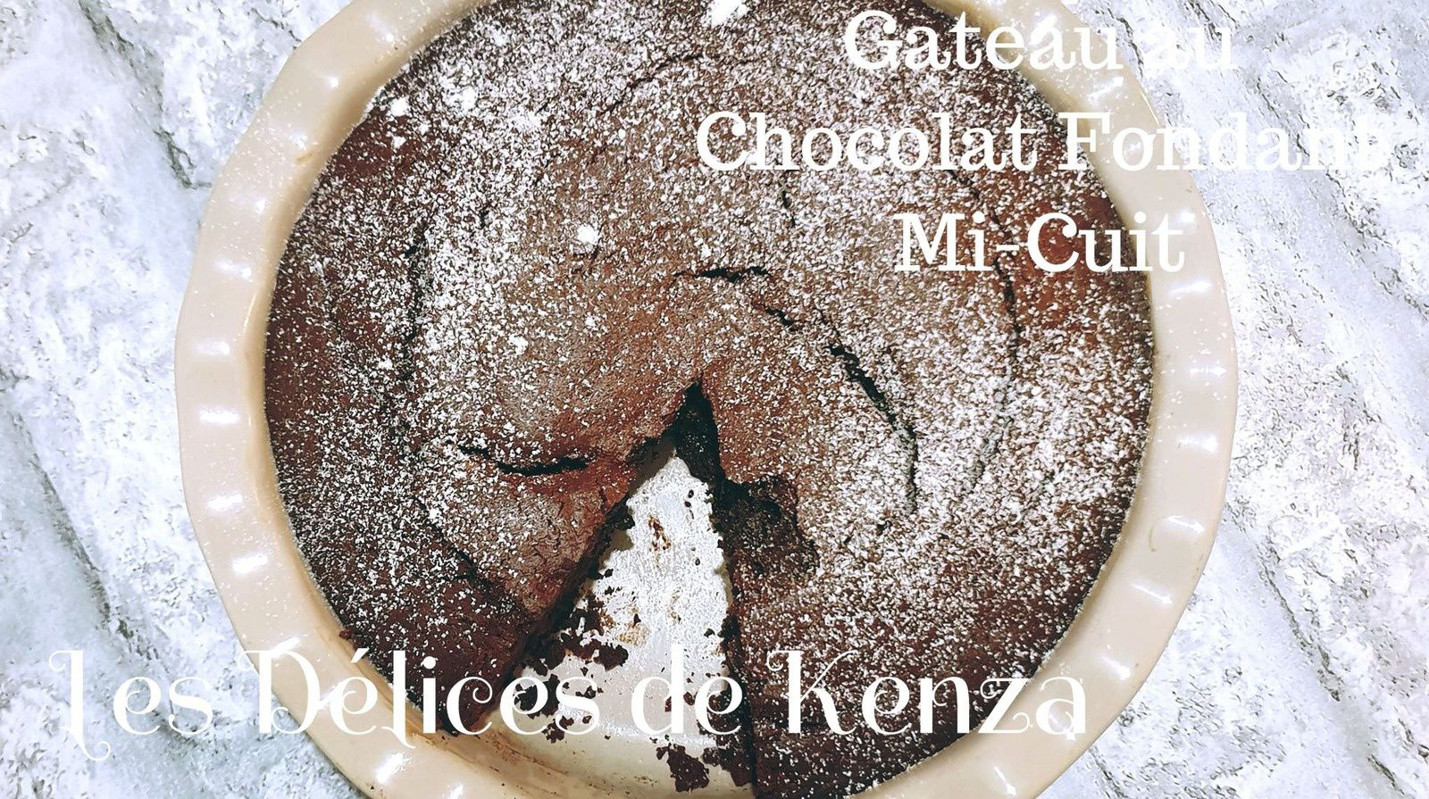 Gateau au Chocolat Fondant Mi-Cuit ( Vidéo )