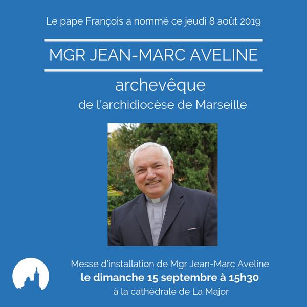 Mgr J-M AVELINE archevêque de Marseille