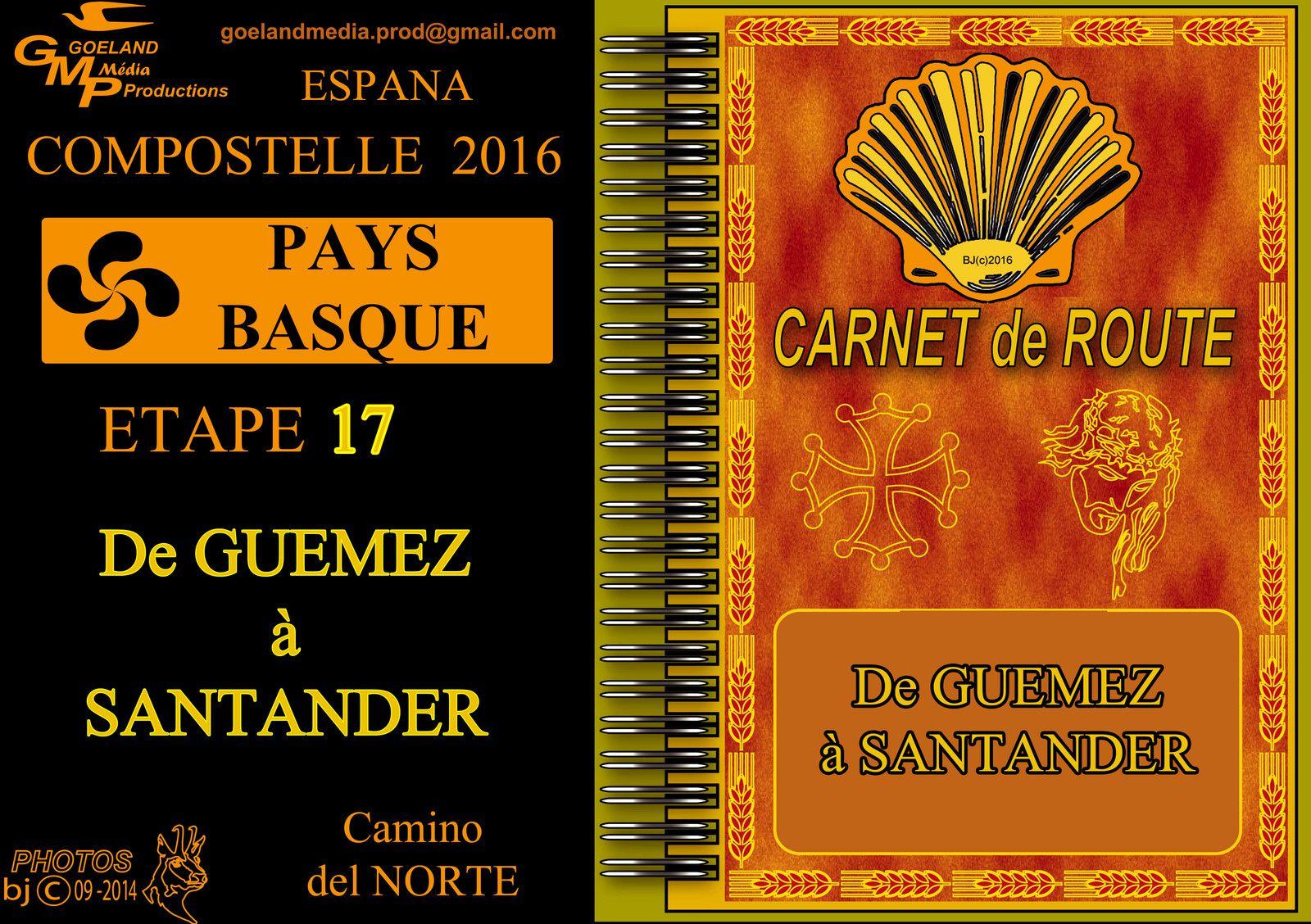 ETAPE 17 - Vers COMPOSTELLE 2016 - de GUEMEZ à SANTANDER