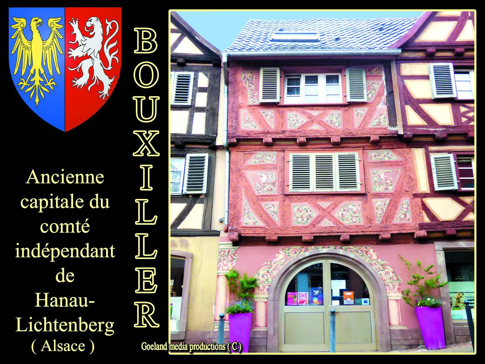 BOUXWILLER capitale du comté des HANAU - LICHTENBERG - Alsace région grand est